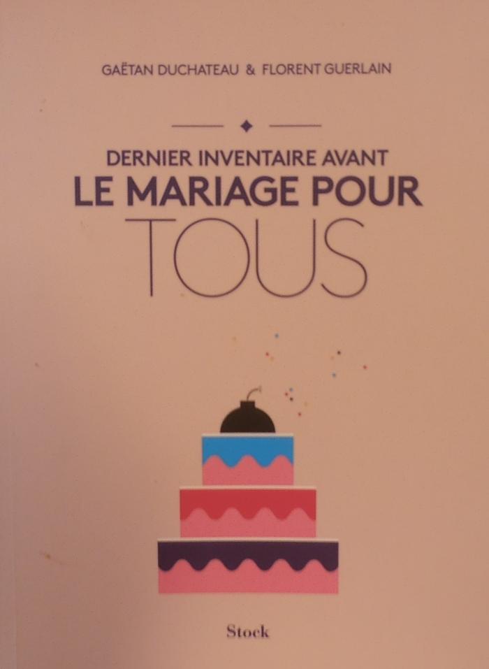 Livre : Dernier inventaire avant le mariage pour tous