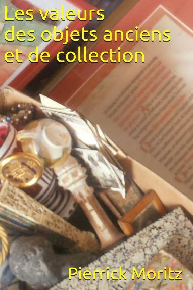 Les valeurs des objets anciens et de collection